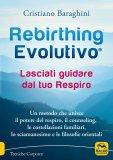 Rebirthing Evolutivo® - Lasciati guidare dal tuo Respiro — Libro