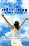 Rebirthing  - Libro