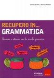 Recupero in... Grammatica  - Libro