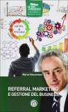 Referral Marketing e Gestione del Business  — Libro