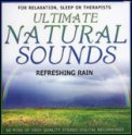Ultimate Natural Sounds - Refreshing Rain  - CD
