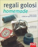 Regali Golosi Homemade  - Libro