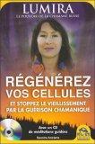 Régénérez Vos Cellules - Libro + CD Audio