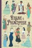 Regine e Principesse - Libro