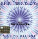 Reiki Dimensions con Surya Mantra  - CD