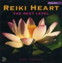 Reiki Heart - The Next Level  — CD