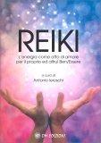 Reiki - L'Energia come Atto di Amore per il Proprio ed Altrui Ben/Essere — Libro