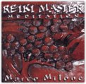 Reiki Master Meditation - vol. 1