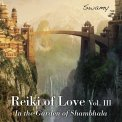 Reiki Of Love - Vol.3 - CD