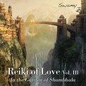 Reiki Of Love - Vol.3