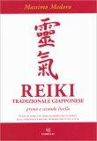 Reiki - Tradizionale Giapponese: Primo e Secondo Livello - Libro