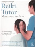 Reiki Tutor - Manuale Completo