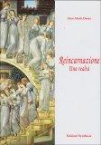 Reincarnazione - Una Realtà  - Libro