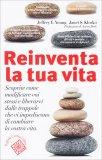 Reinventa la Tua Vita — Libro