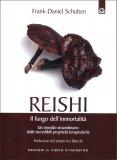 Reishi - Il Fungo dell'Immortalità — Libro