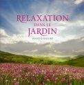 Relaxation dans le Jardin - CD