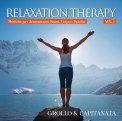 Relaxation Therapy - Vol. 3 - CD