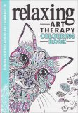 Relaxing Art Therapy Colouring Book - Libro