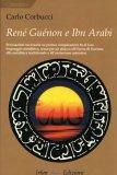 Renè Guenon e Ibn Arabi  - Libro