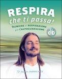 Respira che ti Passa! - Libro e Audio CD — Libro