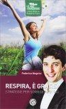 Respira, è Gratis - Libro