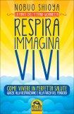 Respira Immagina Vivi - La Fonte dell'Eterna Giovinezza