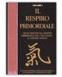 Il Respiro Primordiale - Volume 1 — Libro