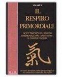 Il Respiro Primordiale - Volume 2