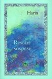 Restare Sospese  - Libro