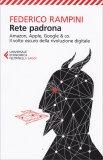 Rete Padrona - Amazon, Apple, Google & Co. - Libro