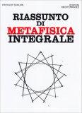 Riassunto di Metafisica Integrale - Libro
