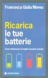 Ricarica le tue Batterie - Libro