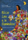 Riccio Lino e le Gommolose — Libro