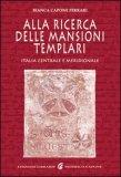 Alla Ricerca delle Mansioni Templari