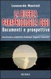La Ricerca Parapsicologica Oggi