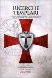 Ricerche Templari - Libro