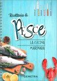 Ricettario di Pesce - La Cucina Marinara — Libro