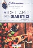 Ricettario per Diabetici - Libro