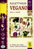 Ricettario Vegano Etica e Salute  — Libro