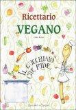 Ricettario Vegano - Il Cucchiaio che Ride - Libro