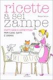 Ricette a Sei Zampe - Libro