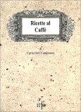Ricette al Caffè - Libro