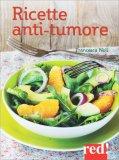 Ricette Anti-tumore - Libro