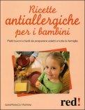 Ricette Antiallergiche per i Bambini