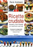Ricette Crudiste Vegane e fruttariane con superfoods e germogli