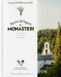 Ricette e Segreti dei Monasteri  - Libro