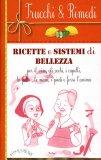 Ricette e Sistemi di Bellezza  - Libro