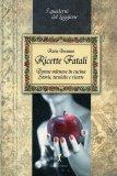 Ricette Fatali  - Libro