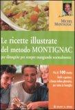 Le Ricette Illustrate del Metodo Montignac