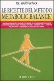 Le Ricette del Metodo Metabolic Balance®